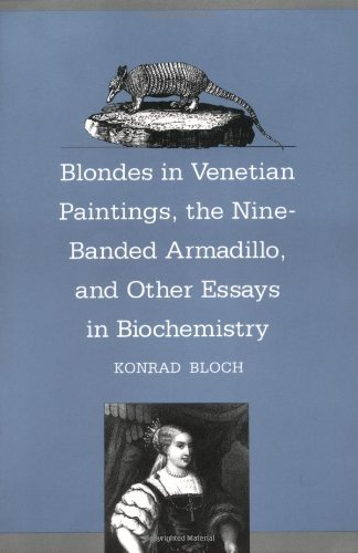 Konrad Bloch Blondes In Venetian Paintings The Nine Banded Arm Revised