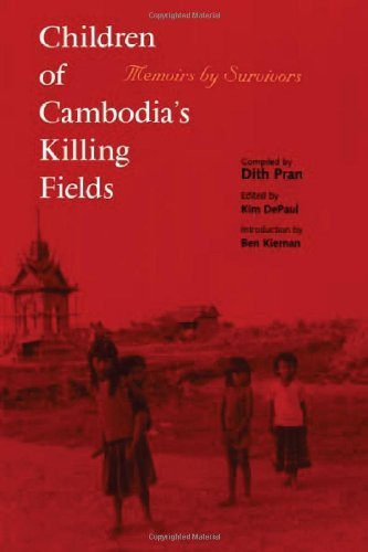 Dith Pran Children Of Cambodia's Killing Fields Memoirs By Survivors Revised