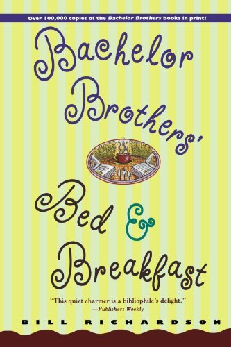 Bill Richardson Bachelor Brother's Bed And Breakfast