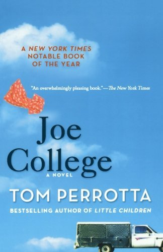 Tom Perrotta Joe College
