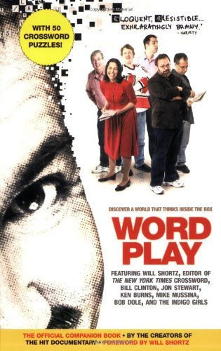 Creators Of The Hit Documentary Wordplay The Official Companion Book