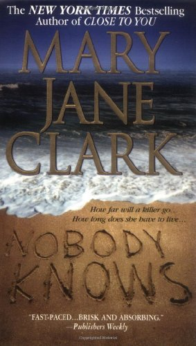 Mary Jane Clark Nobody Knows