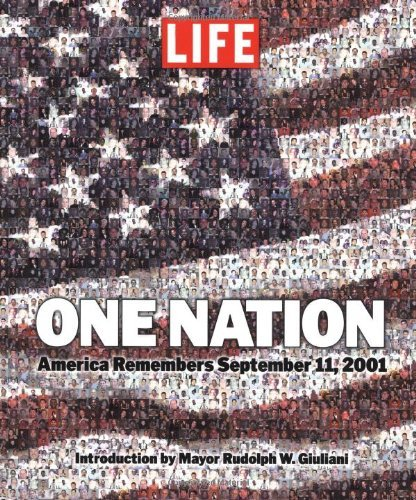 Life Magazine One Nation America Remembers September 11 2001