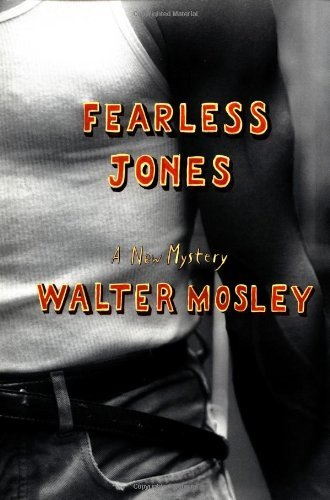 Walter Mosley Fearless Jones