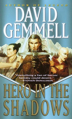 David Gemmell Hero In The Shadows A Waylander The Slayer Novel