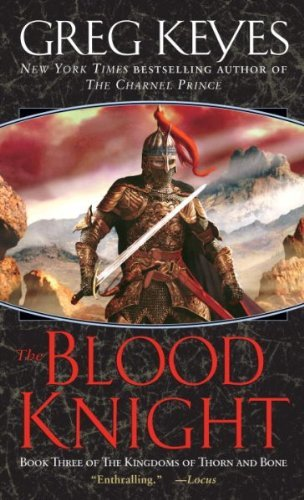 Greg Keyes The Blood Knight