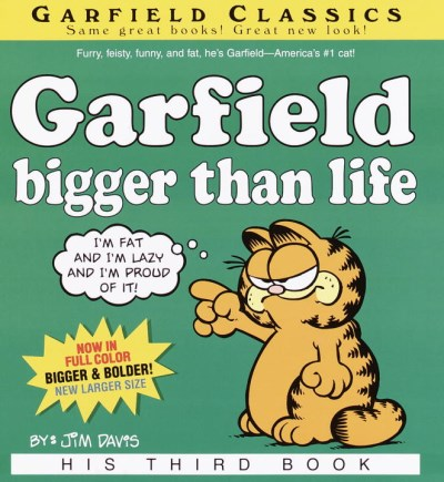 Jim Davis Garfield Bigger Than Life