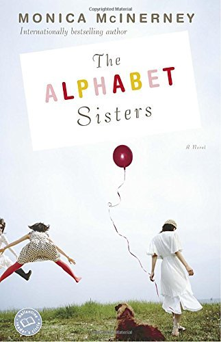 Monica Mcinerney The Alphabet Sisters