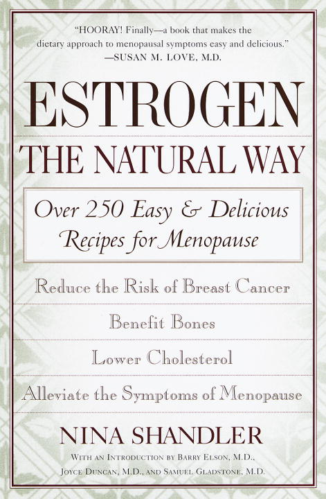 Nina Shandler Estrogen The Natural Way Over 250 Easy And Delicious Reci