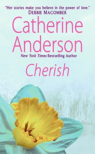 Catherine Anderson Cherish Complete And