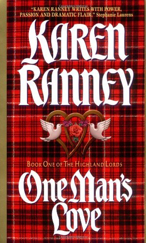 Karen Ranney One Man's Love Book One Of The Highland Lords