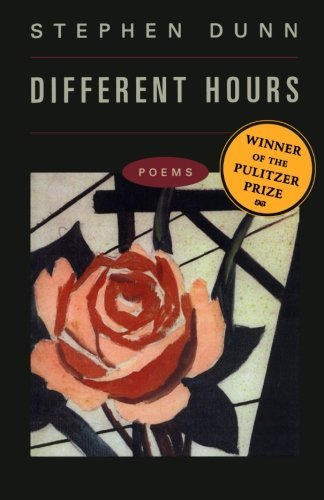 Stephen Dunn Different Hours Poems
