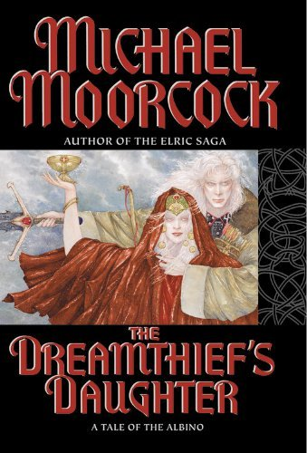 Michael Moorcock Dreamthief's Daughter