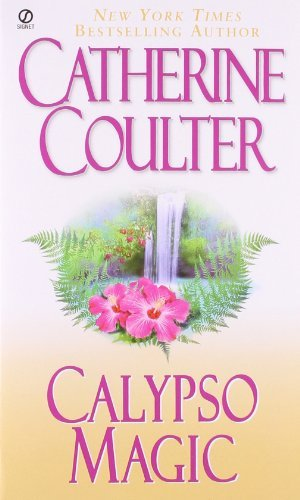 Catherine Coulter Calypso Magic