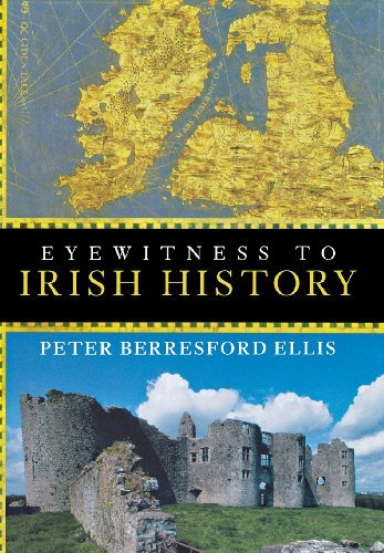 Peter Berresford Ellis Eyewitness To Irish History