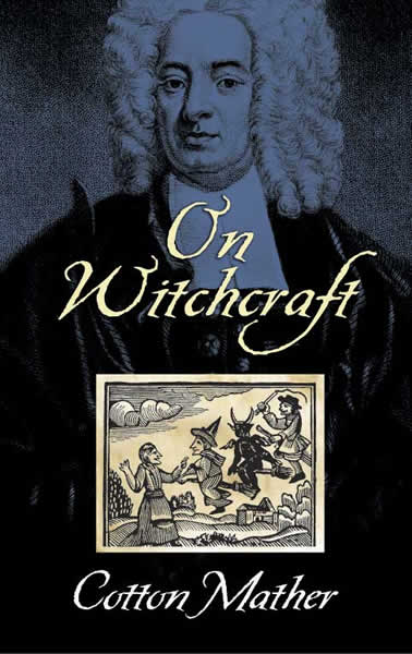 Cotton Mather On Witchcraft
