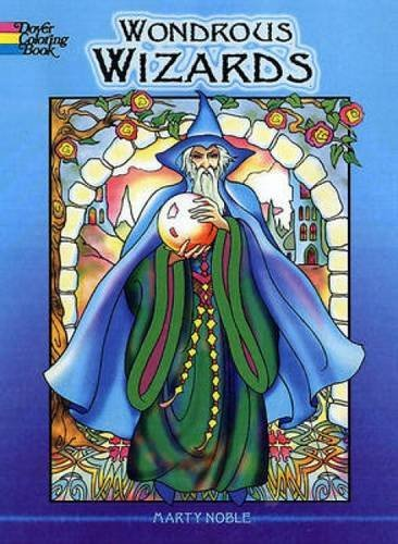 Marty Noble Wondrous Wizards
