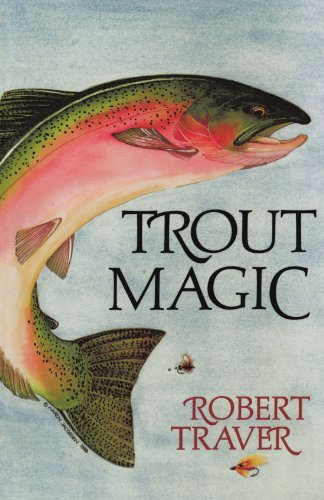 Robert Traver Trout Magic