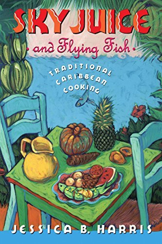 Jessica B. Harris Sky Juice And Flying Fish Tastes Of A Continent