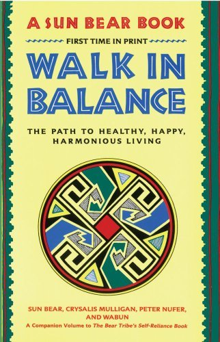 Sun Bear Walk In Balance The Path To Healthy Happy Harmonious Living