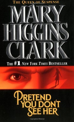 Mary Higgins Clark Pretend You Don't See Her