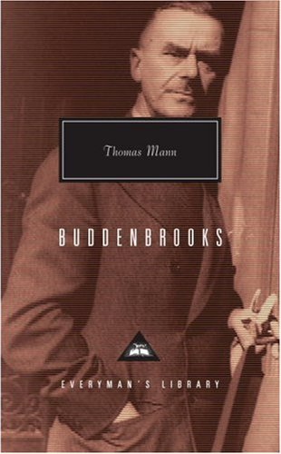 Thomas Mann Buddenbrooks The Decline Of A Family