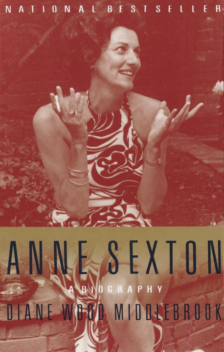 Diane Middlebrook Anne Sexton A Biography