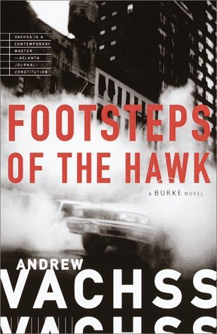 Andrew Vachss Footsteps Of The Hawk