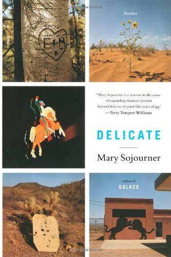 Mary Sojourner Delicate Stories