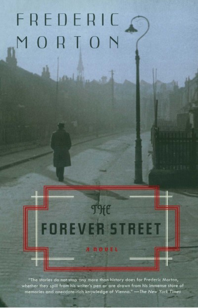Frederic Morton The Forever Street