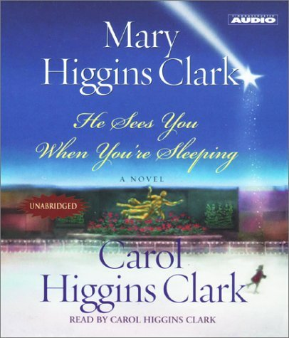 Mary Higgins Clark He Sees You While You're Sleeping