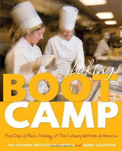 Darra Goldstein Baking Boot Camp Five Days Of Basic Training At The Culinary Insti