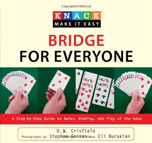 D. Crisfield Knack Bridge For Everyone A Step By Step Guide To Rules Bidding And Play