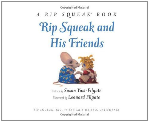Susan Yost Filgate Rip Squeak And His Friends Revised