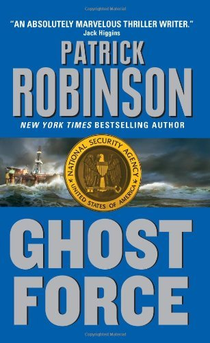 Patrick Robinson Ghost Force