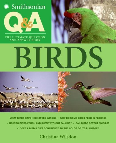 Christina Wilsdon Smithsonian Q & A Birds The Ultimate Question And Answer Book