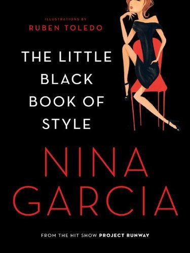 Nina Garcia The Little Black Book Of Style