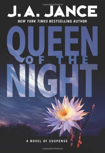 J. A. Jance Queen Of The Night A Novel Of Suspense