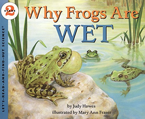 Judy Hawes Why Frogs Are Wet