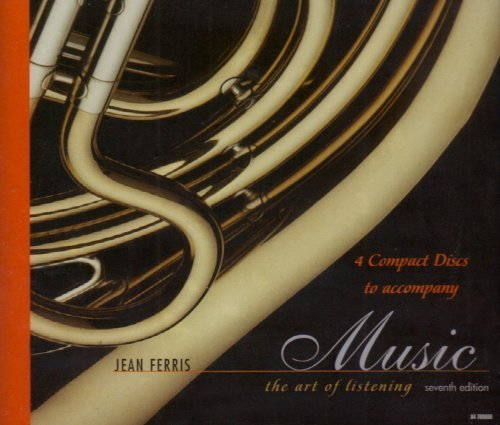 Jean Ferris Audio Cds For Use With Music The Art Of Listening 0007 Edition;