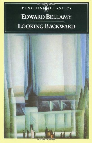Edward Bellamy Looking Backward 2000 1887