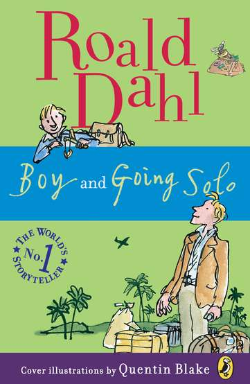 Roald Dahl Boy And Going Solo Tales Of Childhood
