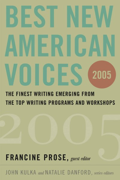 Francine Prose Best New American Voices 2005