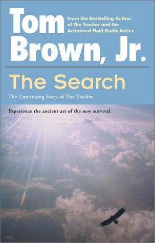 Tom Brown The Search The Continuing Story Of The The Tracker