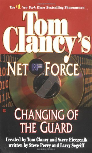 Tom Clancy Tom Clancy's Net Force Changing Of The Guard