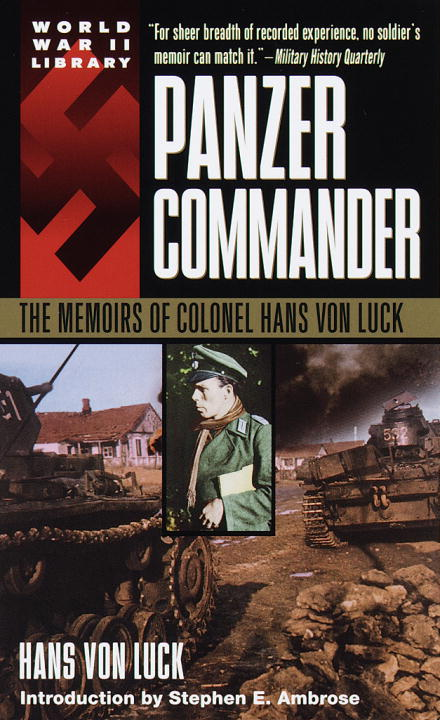 Hans Von Luck Panzer Commander The Memoirs Of Colonel Hans Von Luck
