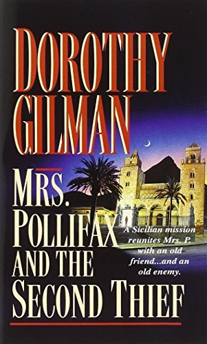Dorothy Gilman Mrs. Pollifax And The Second Thief