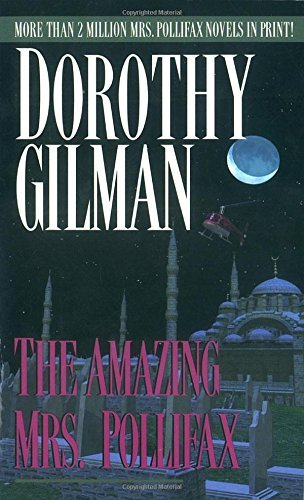 Dorothy Gilman Amazing Mrs. Pollifax The