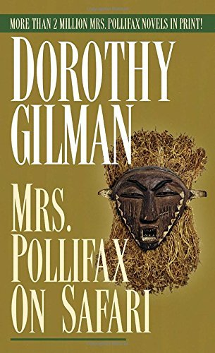 Dorothy Gilman Mrs. Pollifax On Safari
