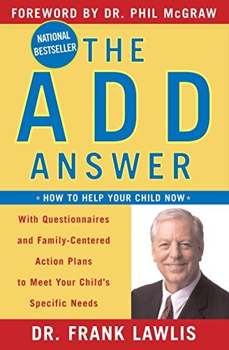 Frank Lawlis The Add Answer How To Help Your Child Now